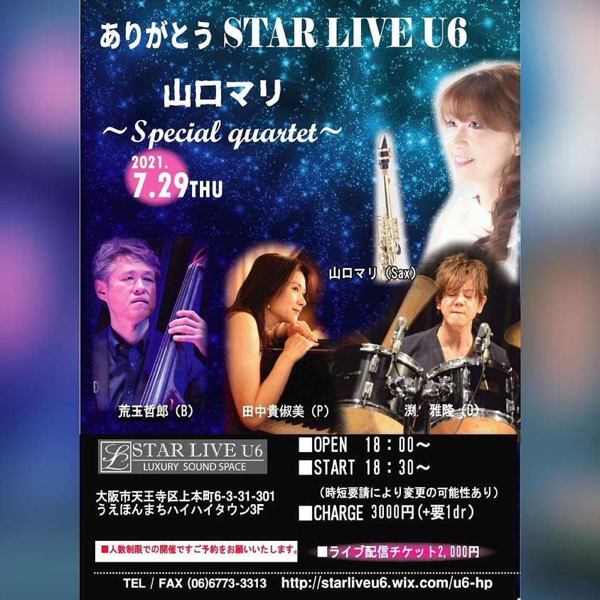 ありがとう STAR LIVE U6 Special quartetto SOLD OUT