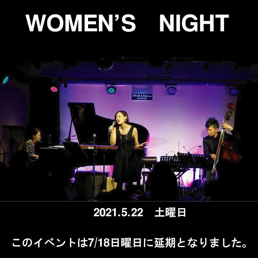 Women's Night vol.6 このイベントは7/18日に延期となりました。