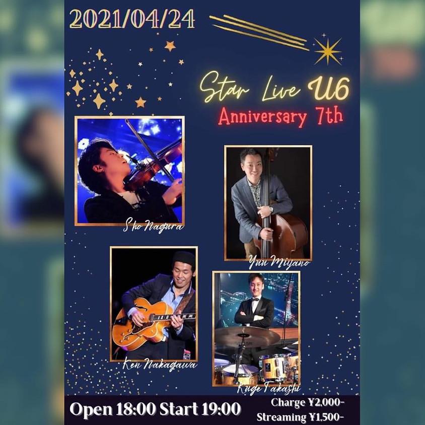 Star Live U6 ~Anniversary 7th~ 奈倉翔リーダーライブ