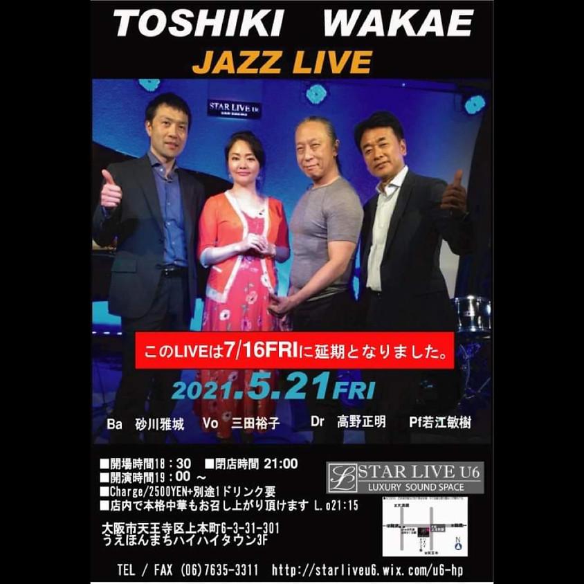 若江敏樹 JAZZ  LIVE このイベントは7/16に延期となりました。