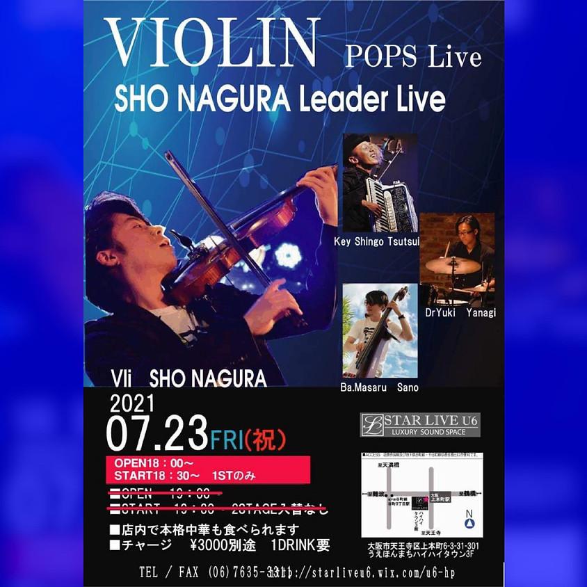 VIOLIN POPS LIVE Sho Nagura Leader Live SOLD OUT