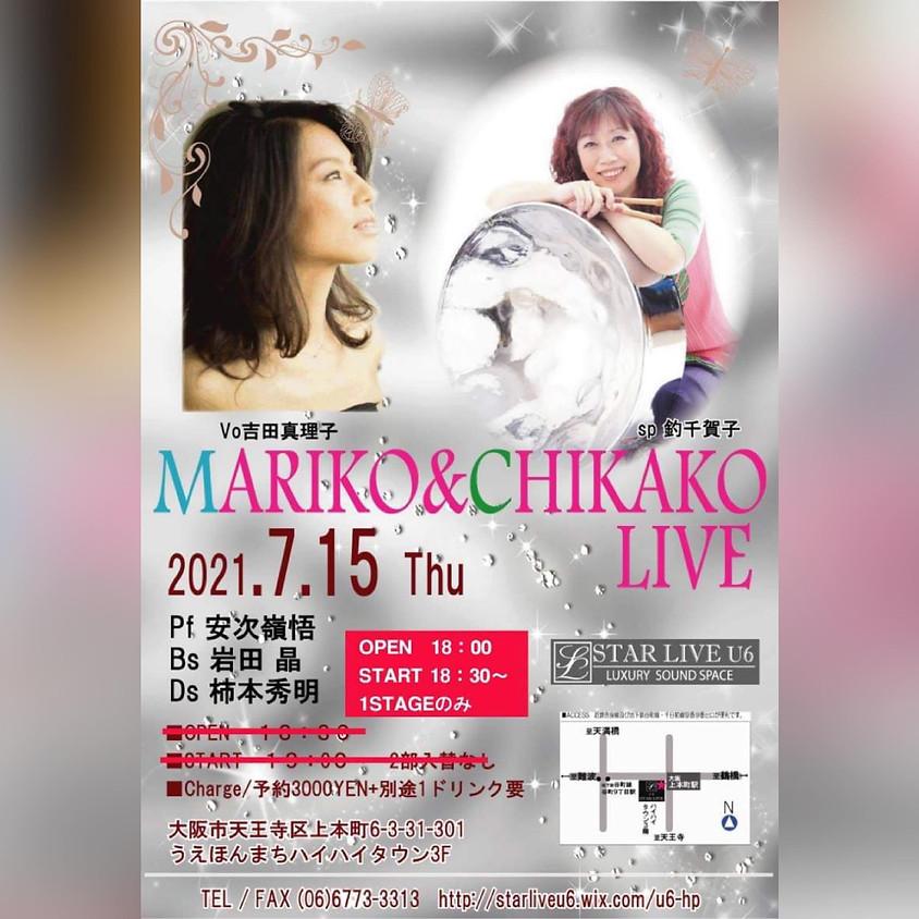 「MARIKO & CHIKAKO LIVE]
