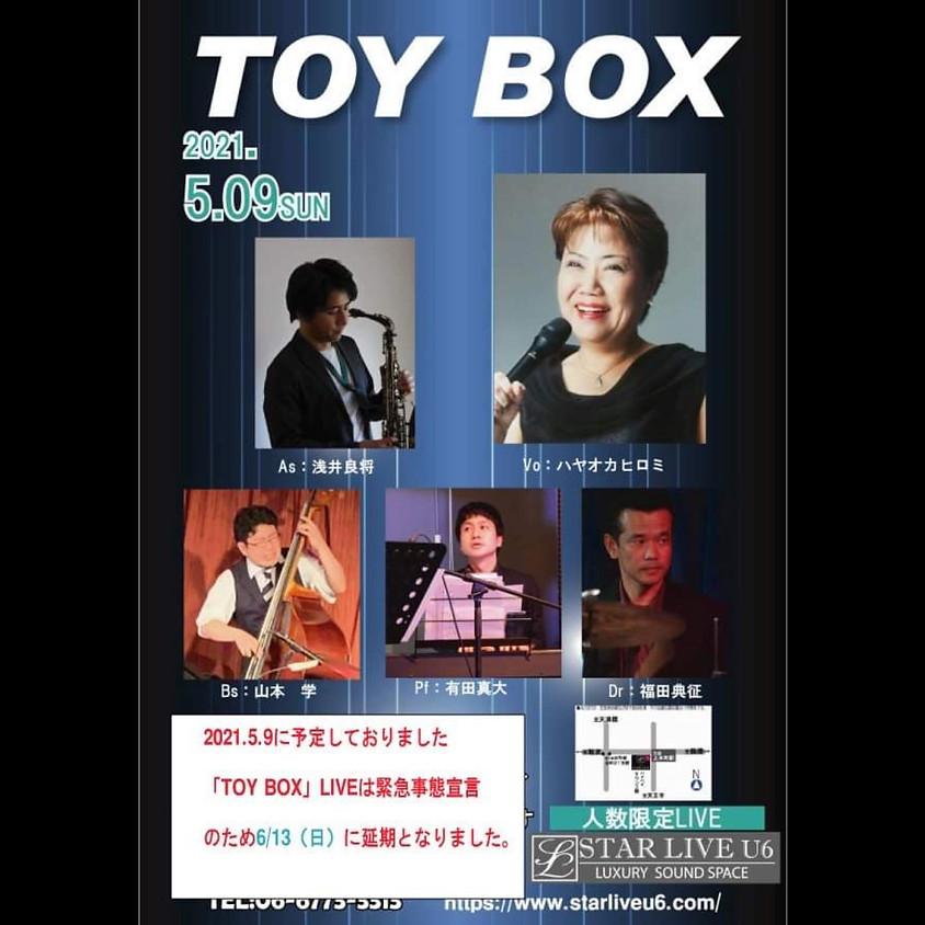 「TOY BOX」は6/13日に延期となりました。