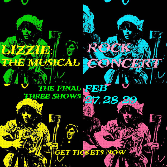 Lizzie The Musical FINAL WEEKEND POSTER