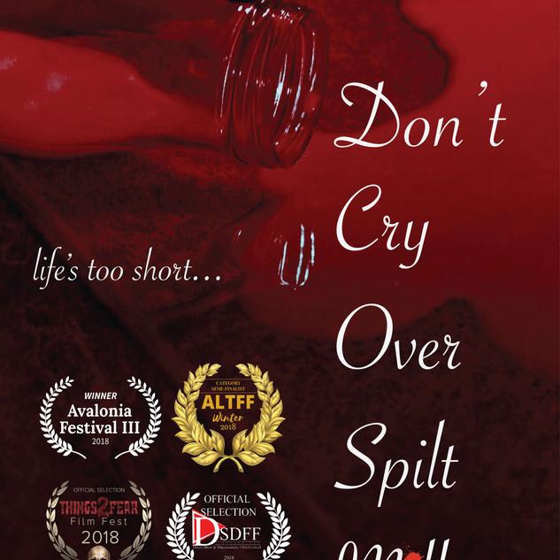 Don't Cry Over Spilt Milk POSTER