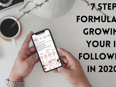 How to Start Growing your Instagram Following TODAY with our 7 Step Formula!