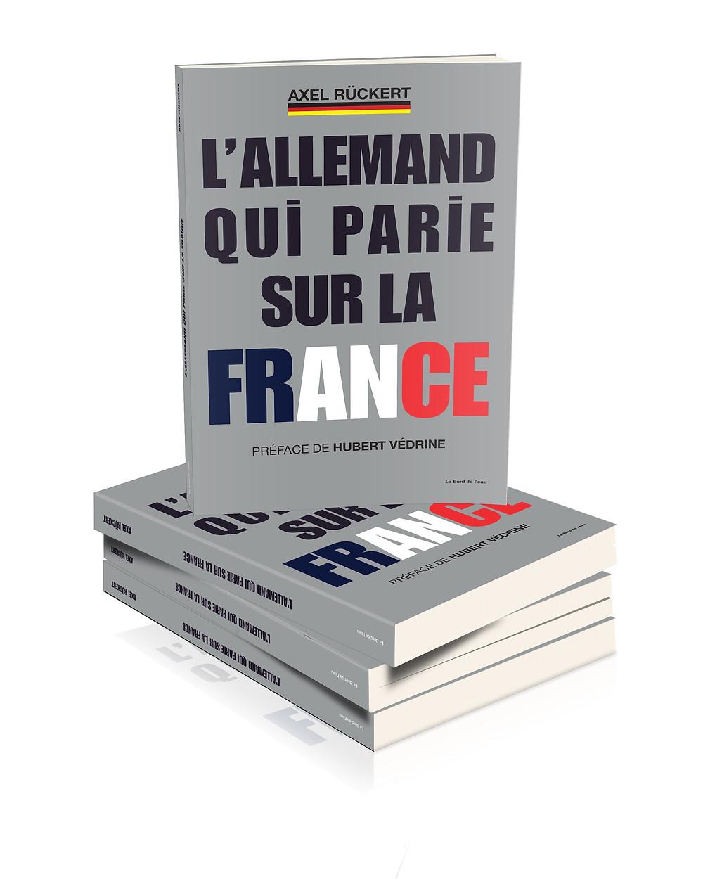 Un Allemand pour sauver la France ?