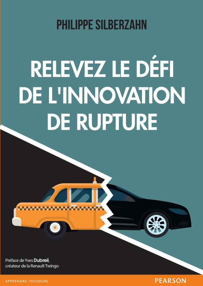 L'innovation de rupture demande de rompre avec son modèle d'affaires