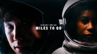 "Kaskade ft. Ella Vos - ""Miles To Go"""