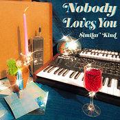 NOBODY LOVES YOU COVER.jpg