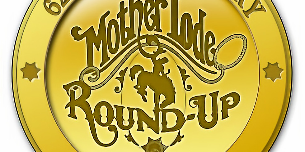 63rd Annual Mother Lode Round Up