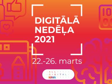 DIGITĀLĀ NEDĒĻA 2021 atskats