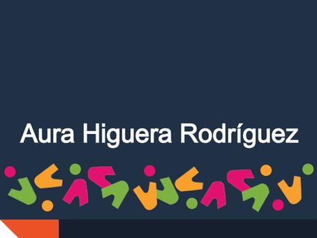 Conoce a nuestros miembros: Aura Higuera Rodríguez, miembro fundador