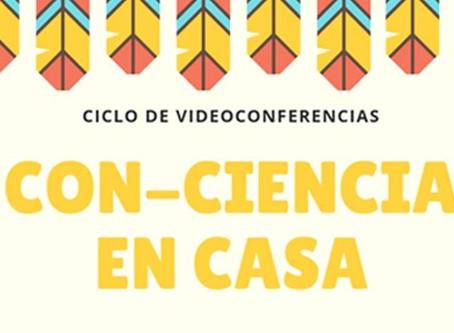 Ciclo de videoconferencias para niños Con-Ciencia en Casa