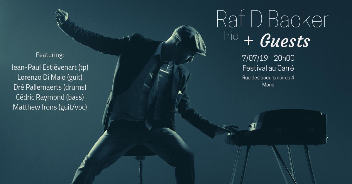 Raf D Backer trio + Guests