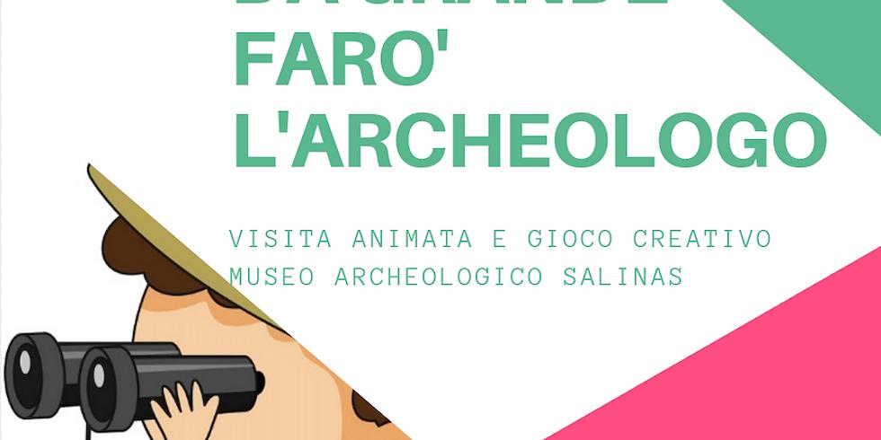 DA GRANDE FARO' L'ARCHEOLOGO