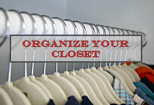Life Hack: Organize Your Closet