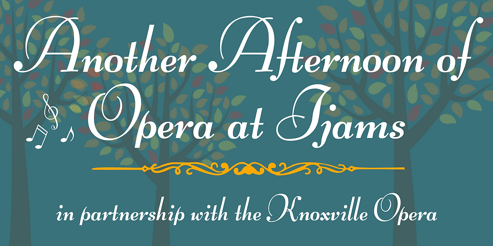 SPECIAL EVENT: Another Afternoon of Opera at Ijams