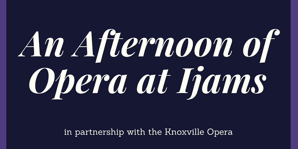 SPECIAL EVENT: An Afternoon of Opera at Ijams