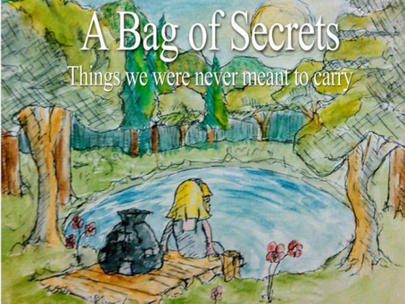 A Bag of Secrets - things children should never have to carry