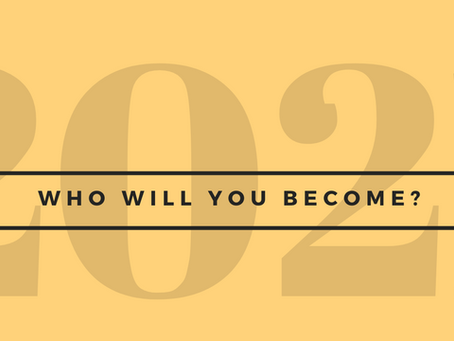 How to Become Who You Are in 2021