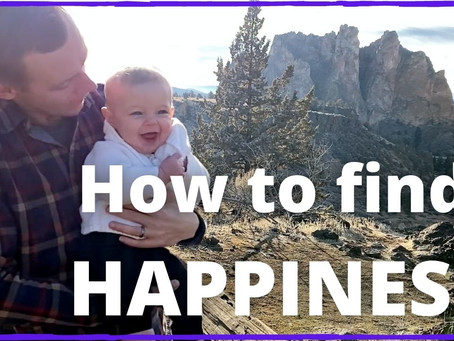 How to Find Happiness | Seeking God at Smith Rock