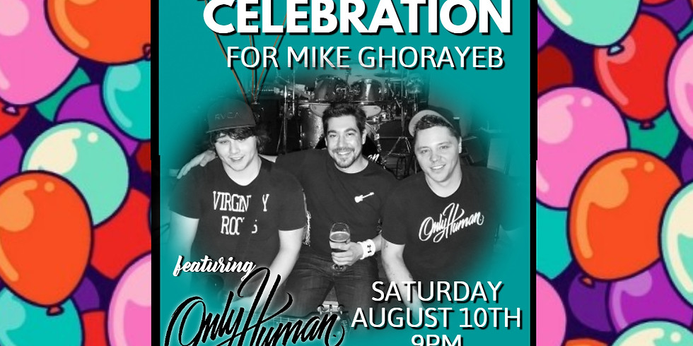 Mike's Birthday Celebration with Only Human live at The Blvd