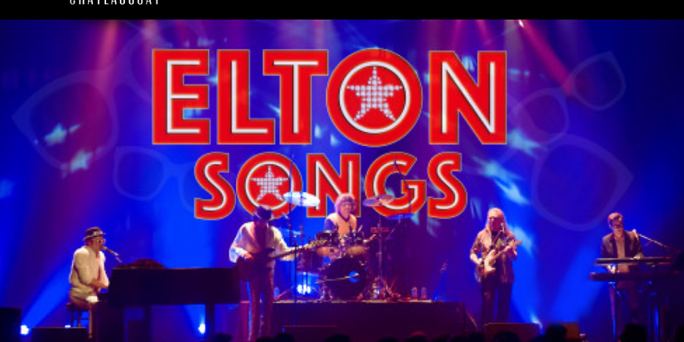 ELTON SONGS- Tribute to Elton John