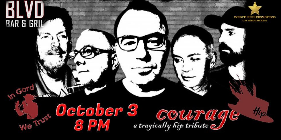 Courage (Tragically Hip Tribute) live at The Blvd