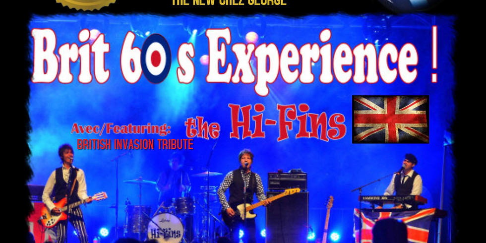 Brit '60's Experience with The Hi-Fins live at Chez George
