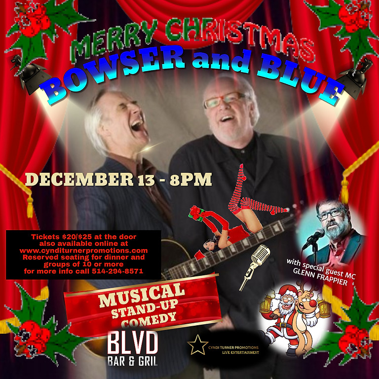 Bowser and Blue Christmas Show live at The Blvd