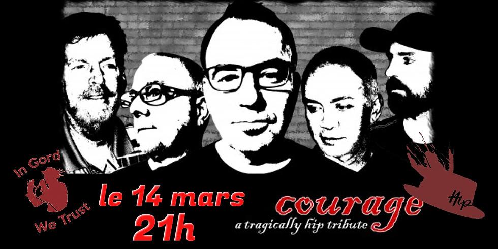 Courage (Tragically Hip Tribute) live at Billard le Patriote