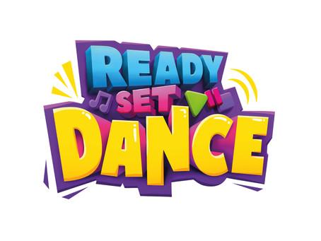 READY SET DANCE UPDATE