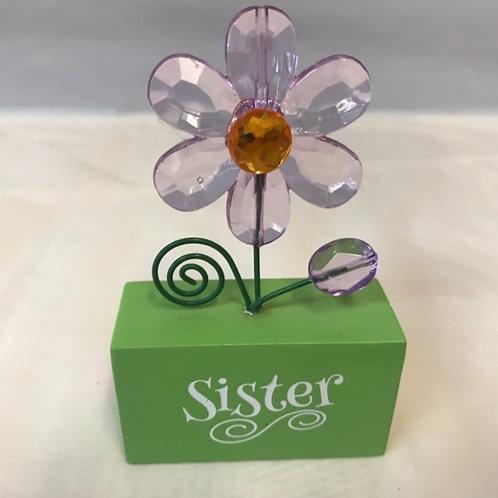 Flower on Stand - Sister, Mom, Aunt, Grandma