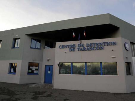 Prison de Tarascon : Mise en danger des personnels