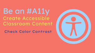 Be an #A11y: Check Color Contrast