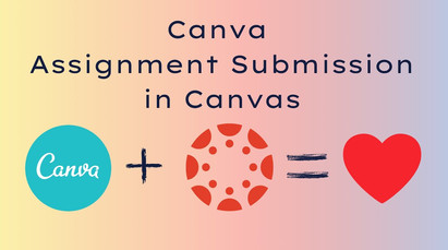 Creating Canva Assignments in Canvas LMS