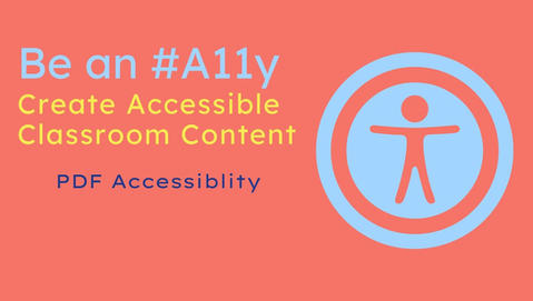 Be an #A11y: Creating an Accessible PDF