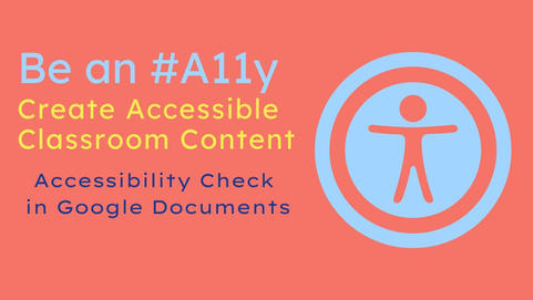 Be an #A11y: Check Accessibility of Google Documents