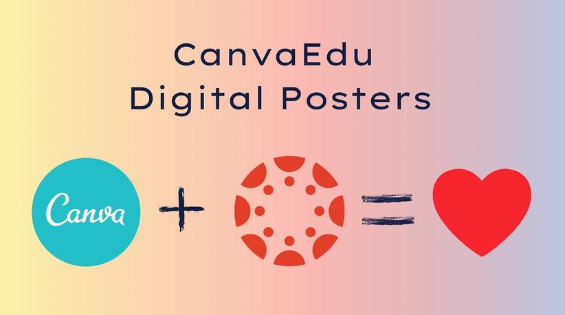 Digital Posters in CanvaEdu