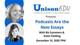 UnisonEdu Webinar: Podcasts are the New Essays
