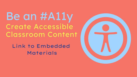 Be an #A11y: Link to Embedded Materials in Canvas