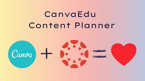 CanvaEdu Content Planner