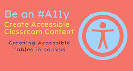 Be an #A11y: Creating Accessible Canvas Tables