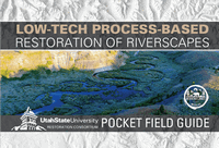 low-tech processbased restorationof riverscapes pocket field guide