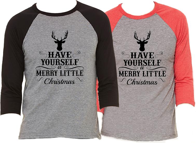 Have Yourself A Merry Little Christmas Pajama Raglan T-Shirt