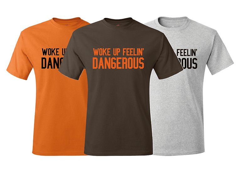 Baker Mayfield Inspired Woke Up Feelin Dangerous T-Shirt