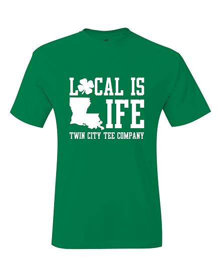 Louisiana Local Is Life St Patrick's Day T-Shirt
