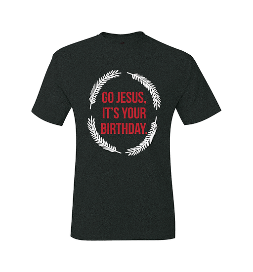 Go Jesus It's Your Birthday Black Christmas T-Shirt
