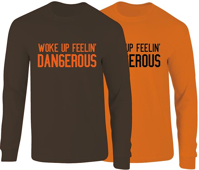 Baker Mayfield Inspired Woke Up Feelin Dangerous Long Sleeve T-Shirt
